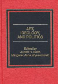 Art, Ideology, and Politics cover image