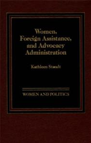 Women, Foreign Assistance, and Advocacy Administration cover image