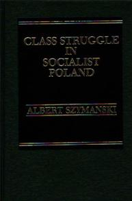 Class Struggle in Socialist Poland cover image