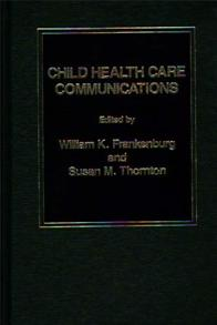 Child Health Care Communications cover image