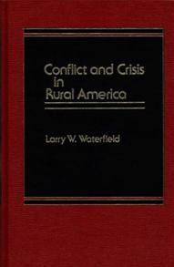 Conflict and Crisis in Rural America cover image