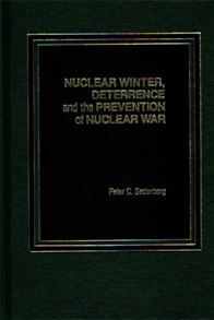 Nuclear Winter, Deterrence, and the Prevention of Nuclear War cover image