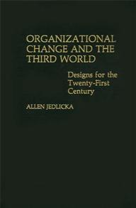 Organizational Change and the Third World cover image