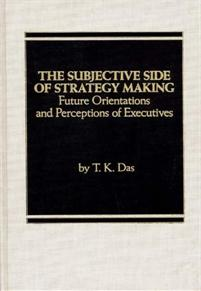 The Subjective Side of Strategy Making cover image