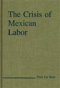 The Crisis of Mexican Labor cover image