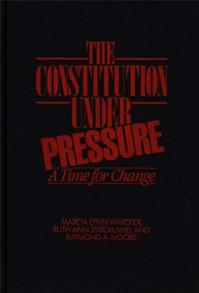 The Constitution Under Pressure cover image