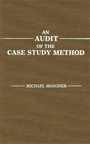An Audit of the Case Study Method cover image