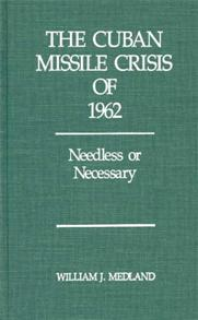 The Cuban Missile Crisis of 1962 cover image