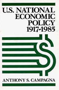 U.S. National Economic Policy, 1917-1985 cover image