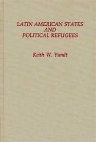 Latin American States and Political Refugees cover image
