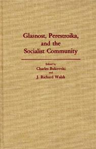 Glasnost, Perestroika, and the Socialist Community cover image