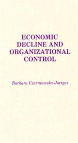 Economic Decline and Organizational Control cover image