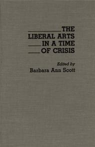 The Liberal Arts in a Time of Crisis cover image