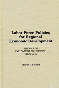 Labor Force Policies for Regional Economic Development cover image