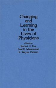 Changing and Learning in the Lives of Physicians cover image
