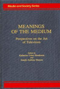 Meanings of the Medium cover image