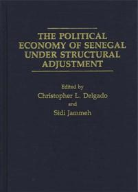 Cover image for The Political Economy of Senegal Under Structural Adjustment