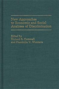 Cover image for New Approaches to Economic and Social Analyses of Discrimination