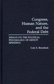 Congress, Human Nature, and the Federal Debt cover image