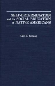 Self-Determination and the Social Education of Native Americans cover image