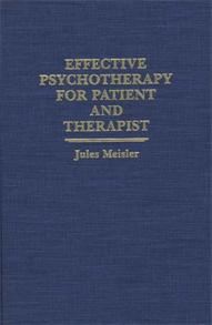 Effective Psychotherapy for Patient and Therapist cover image