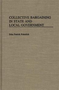 Collective Bargaining in State and Local Government cover image