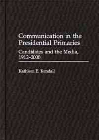 Communication in the Presidential Primaries cover image