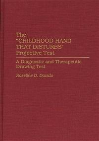 The Childhood Hand that Disturbs Projective Test cover image