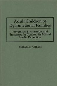 Adult Children of Dysfunctional Families cover image