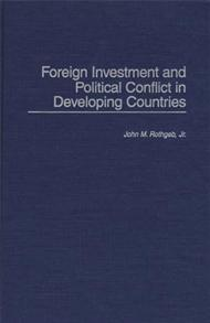 Foreign Investment and Political Conflict in Developing Countries cover image