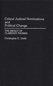 Critical Judicial Nominations and Political Change cover image