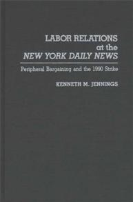 Labor Relations at the New York Daily News cover image
