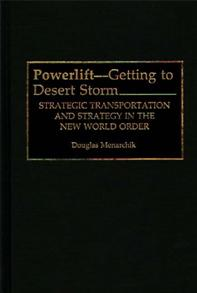 Powerlift--Getting to Desert Storm cover image