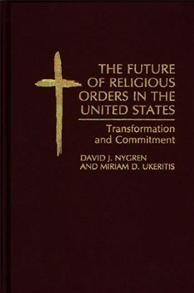 The Future of Religious Orders in the United States cover image