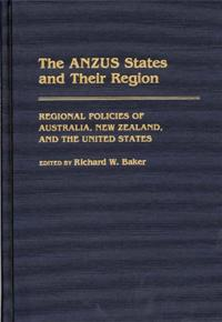 The ANZUS States and Their Region cover image