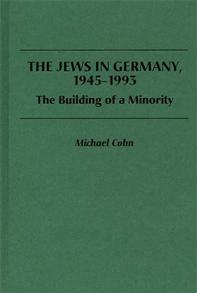The Jews in Germany, 1945-1993 cover image