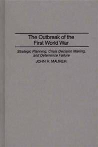 The Outbreak of the First World War cover image
