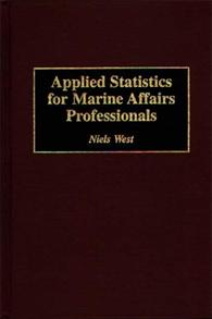 Applied Statistics for Marine Affairs Professionals cover image