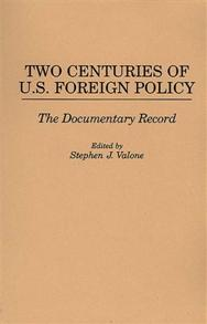 Two Centuries of U.S. Foreign Policy cover image