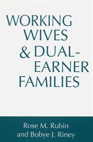 Working Wives and Dual-Earner Families cover image