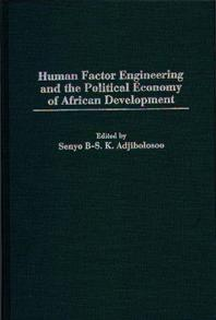 Human Factor Engineering and the Political Economy of African Development cover image
