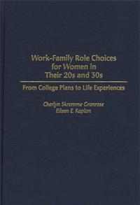 Work-Family Role Choices for Women in Their 20s and 30s cover image