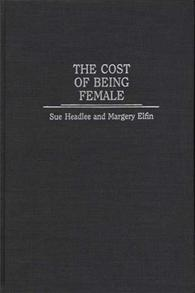 The Cost of Being Female cover image