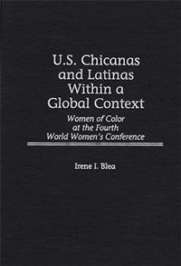 U.S. Chicanas and Latinas Within a Global Context cover image