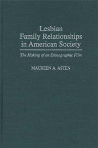 Lesbian Family Relationships in American Society cover image