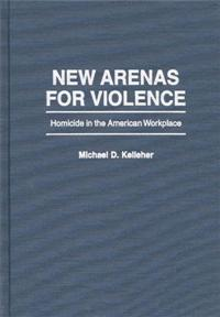 New Arenas For Violence cover image
