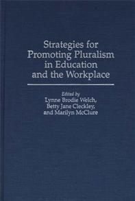 Strategies for Promoting Pluralism in Education and the Workplace cover image