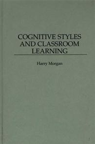 Cognitive Styles and Classroom Learning cover image