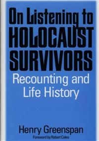 On Listening to Holocaust Survivors cover image