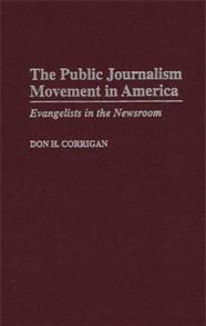 The Public Journalism Movement in America cover image